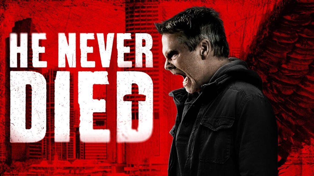 He Never Died Netflix